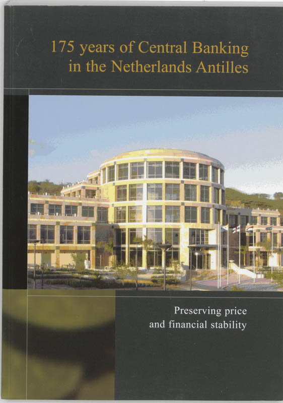 175 years of Central Banking in the Netherlands Antilles