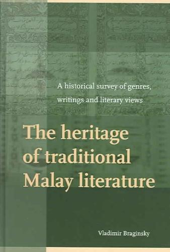 The Heritage of Traditional Malay Literature
