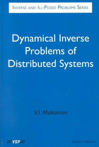 Dynamical Inverse Problems of Distributed Systems