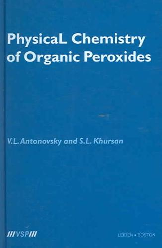 Physical Chemistry of Organic Peroxides