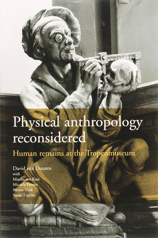 Physical anthropology reconsidered