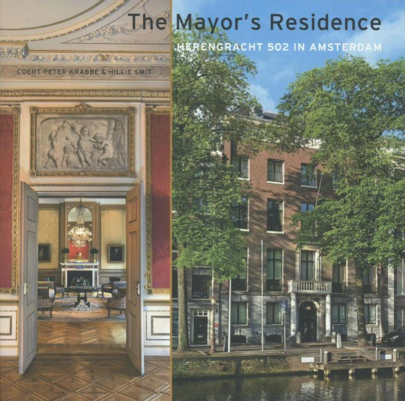 The mayor's residence herengracht 502 in Amsterdam