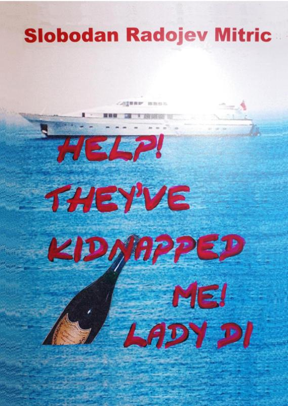 Help! They've Kidnapped Me! Lady Di