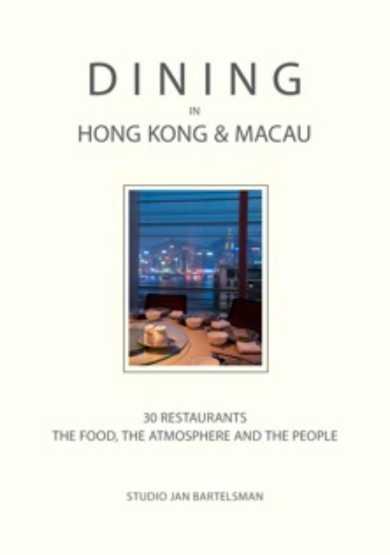 Dining in Hong Kong and Macua