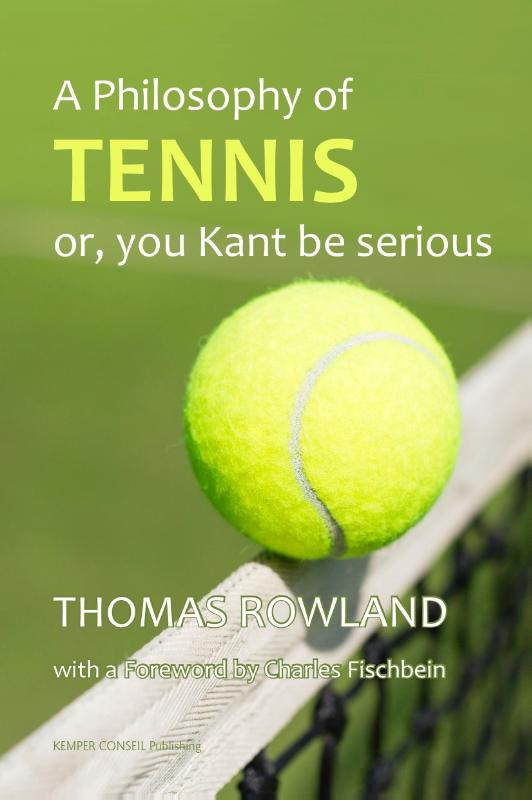 A philosophy of tennis