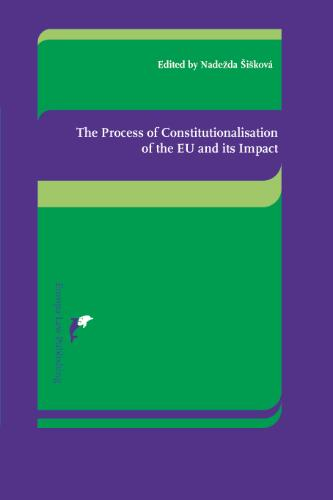 The process of the Constitutionalisation of the EU and the Related Issues