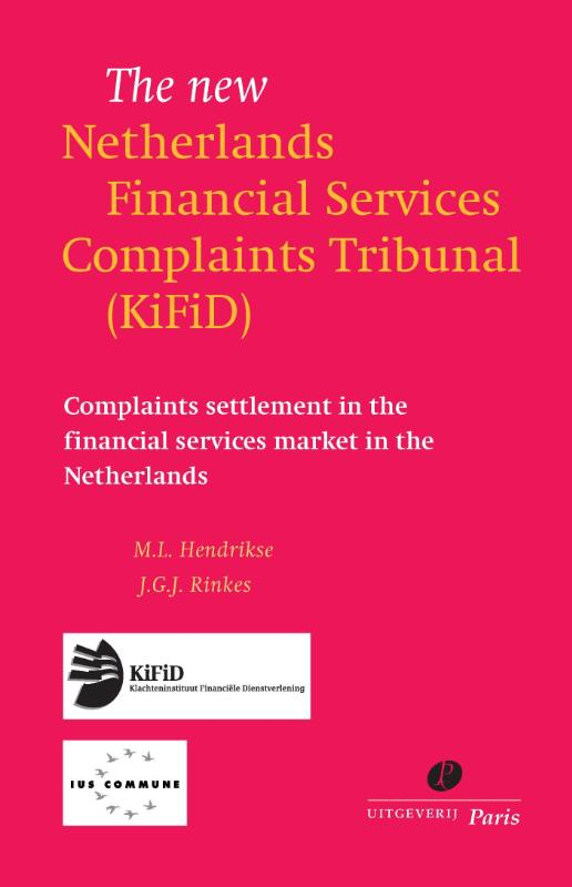 The new Netherlands Financial Services Complaints Tribunal (Kifid)