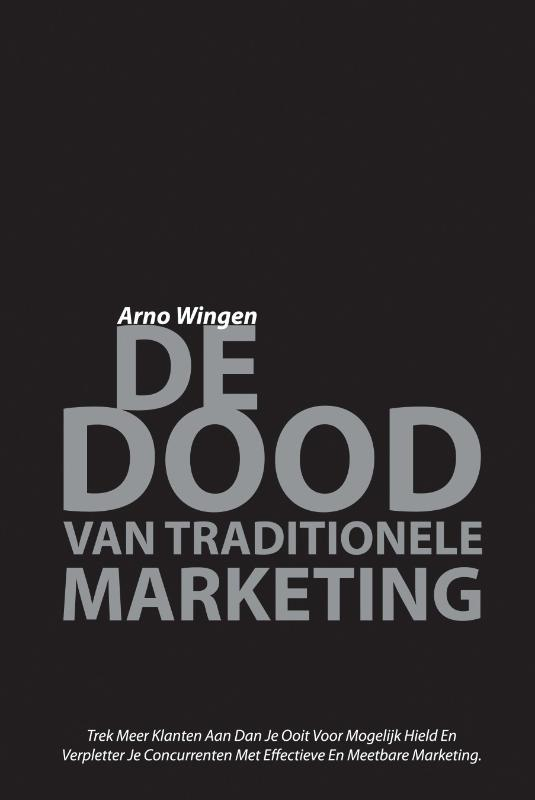 De Dood Van Traditionele Marketing