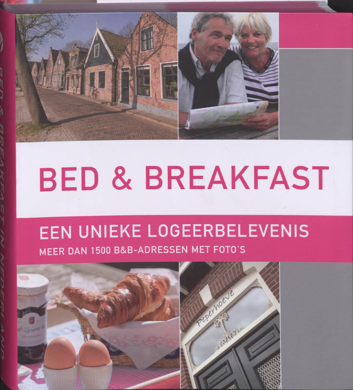 Bed & Breakfast in Nederland
