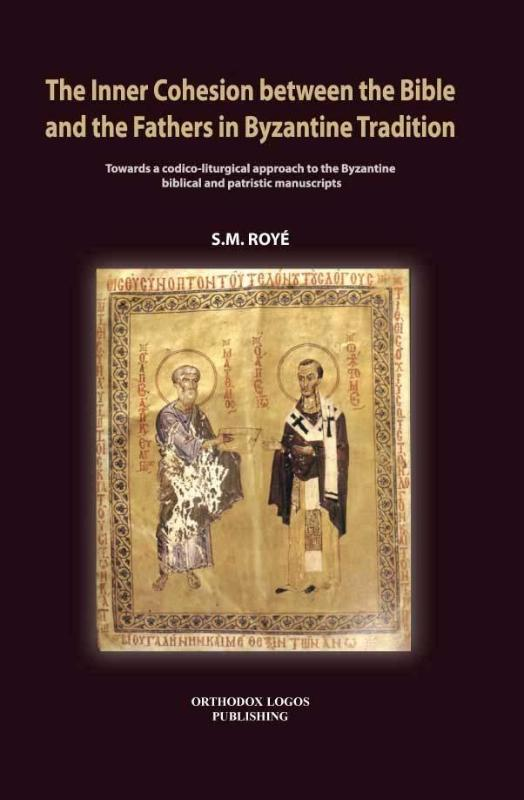 The Inner Cohesion between the Bible and the Fathers in Byzantine Tradition