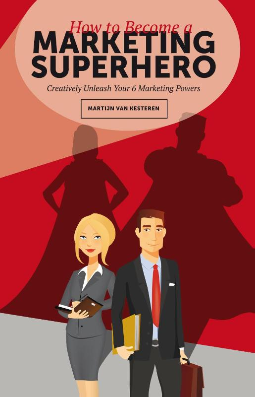 How to become a Marketing Superhero