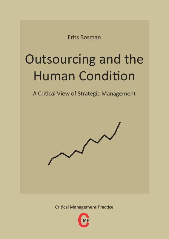 Outsourcing and the human condition