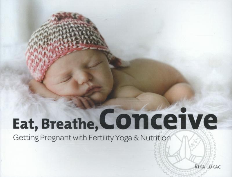 Eat, breathe, conceive