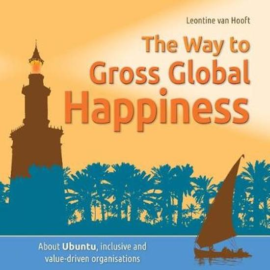 The way to gross global happiness