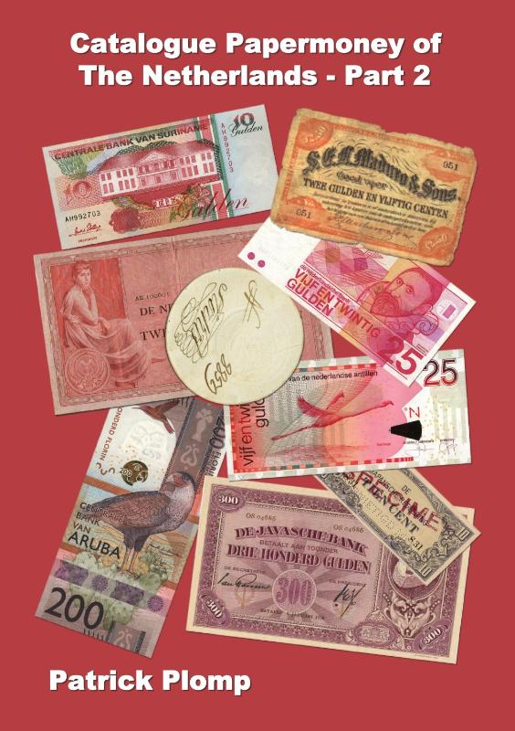 Catalogue Papermoney of the Netherlands - Part 2