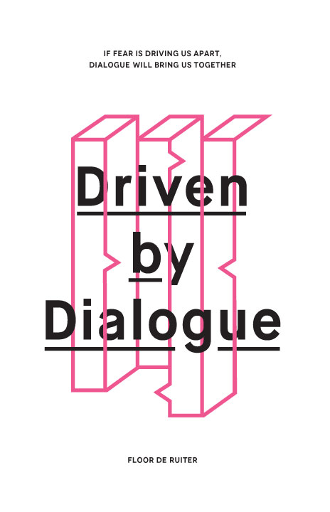 Driven by Dialogue