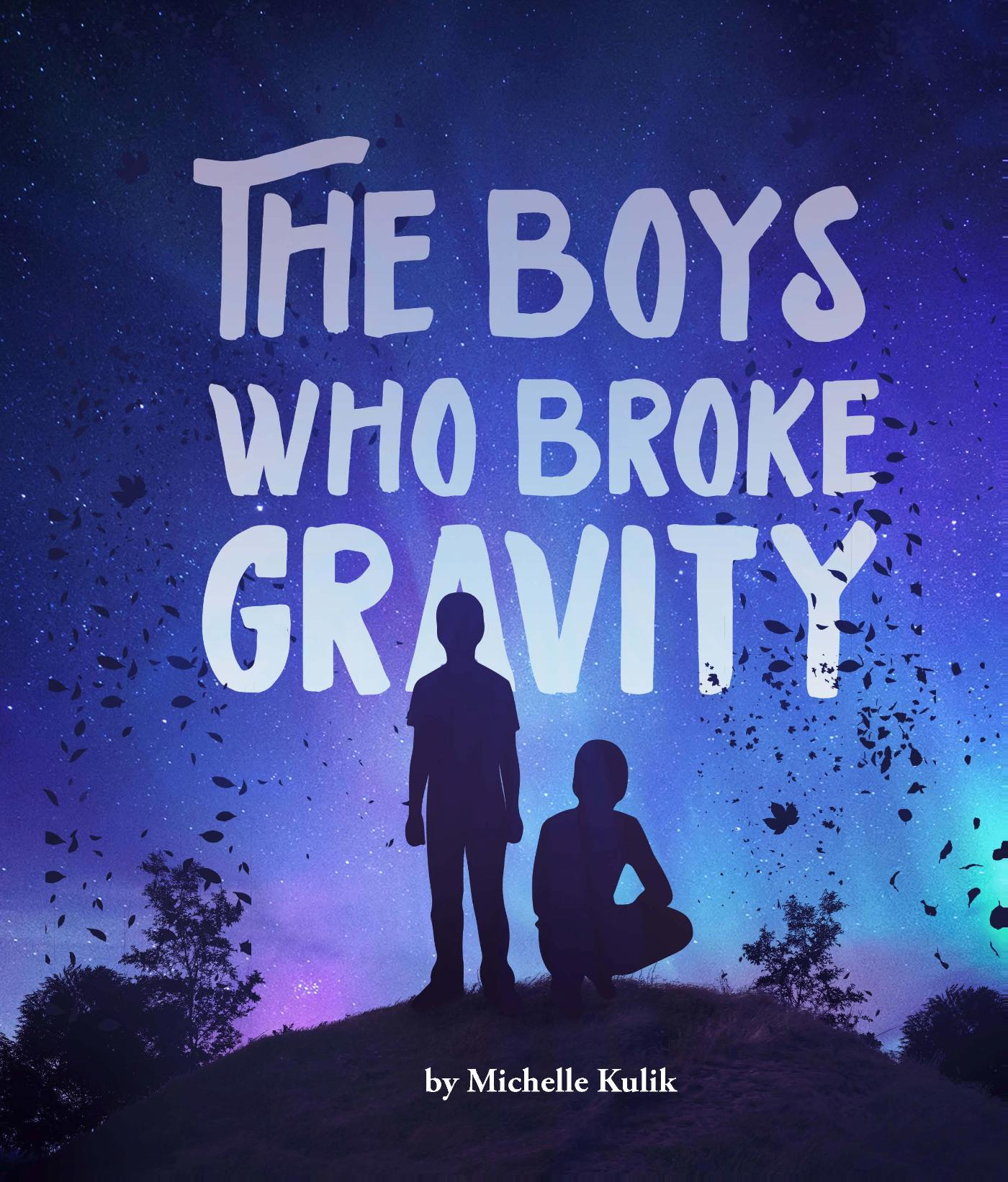The Boys Who Broke Gravity