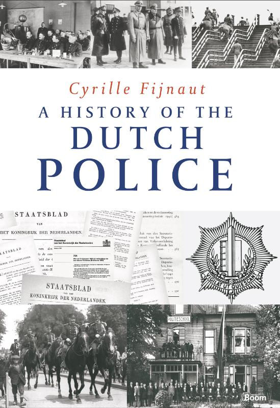 A History of the Dutch Police