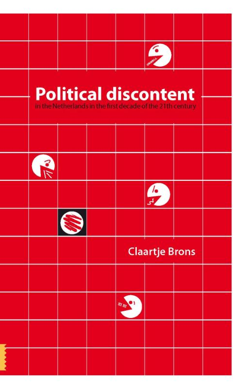 Political discontent in the Netherlands in the first decade of the 21th century