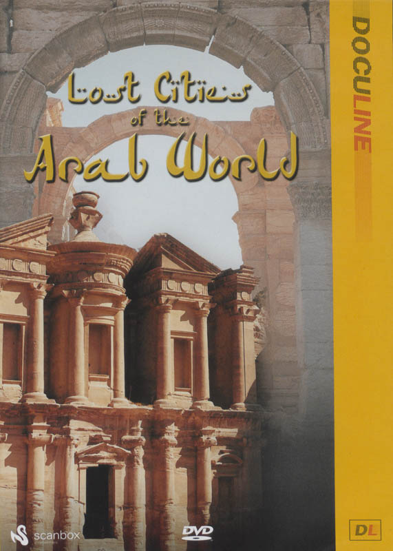 Lost Cities of the Arab World