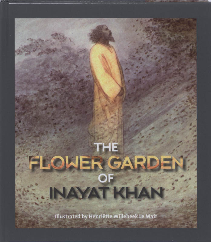 The Flowergarden of Inayat Khan