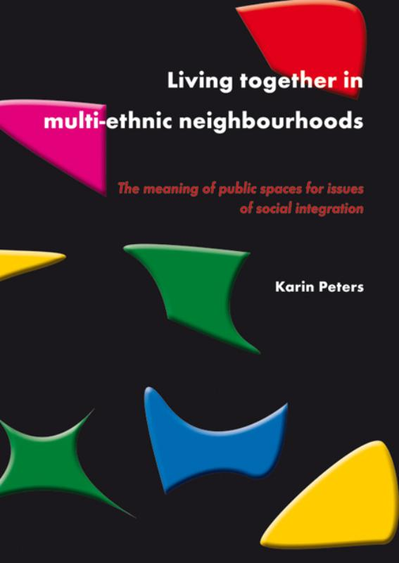 Living together in multi-ethnic neighbourhoods