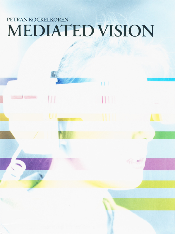 Mediated Vision