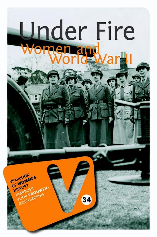 Under fire; women and world war 2