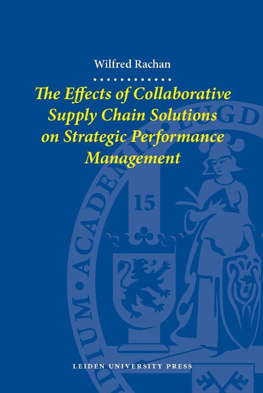 The effects of collaborative supply chain solutions on strategic performance management