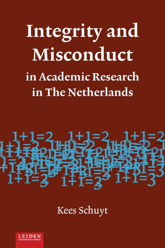 Integrity and mMisconduct in academic research in The Netherlands