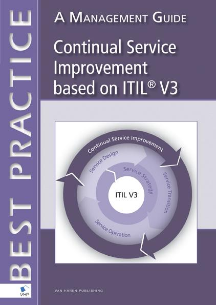 Continual service improvement based on ITIL V3