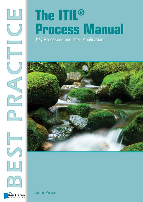 The ITIL process manual