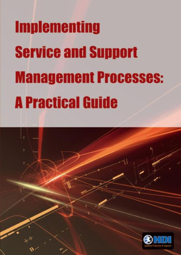 Implementing service and support management processes