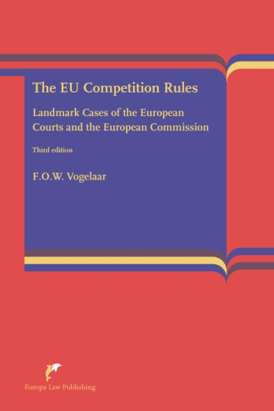 The EU Competition Rules