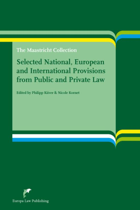 Selected National, European and International Provisions from Public and Private Law