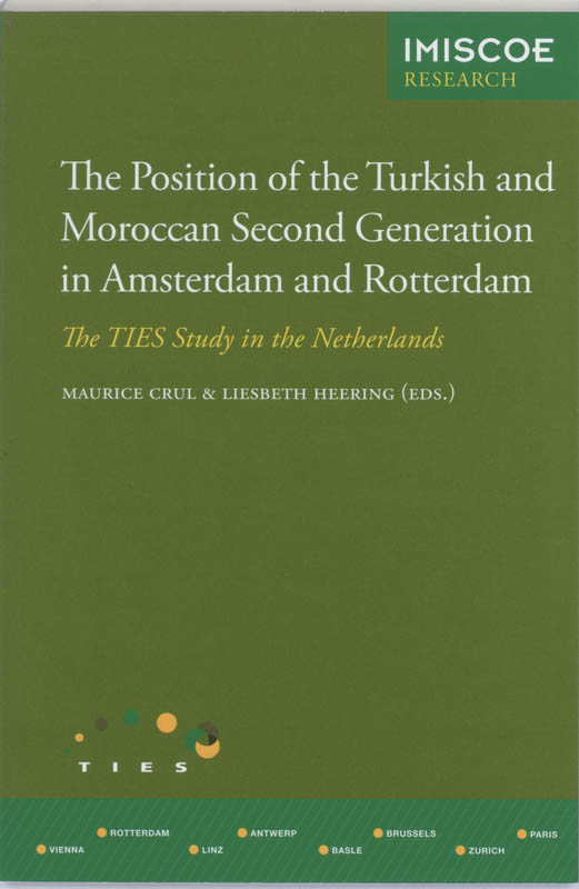 The Position of the Turkish and Moroccan Second Generation in Amsterdam and Rotterdam