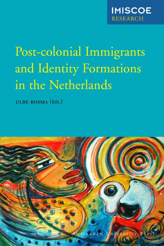 Post-colonial immigrants and identity formations in the Netherlands