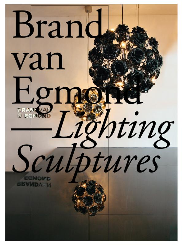 Brand van Egmond lighting sculptures
