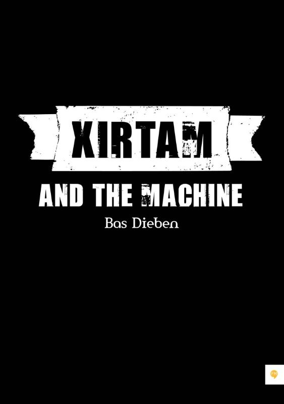 Xirtam and the Machine