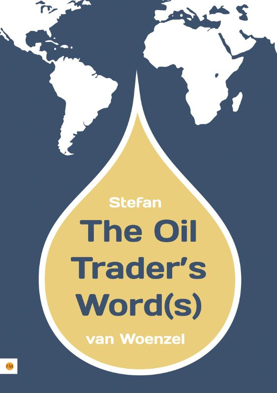 The Oil Trader's Word(s)