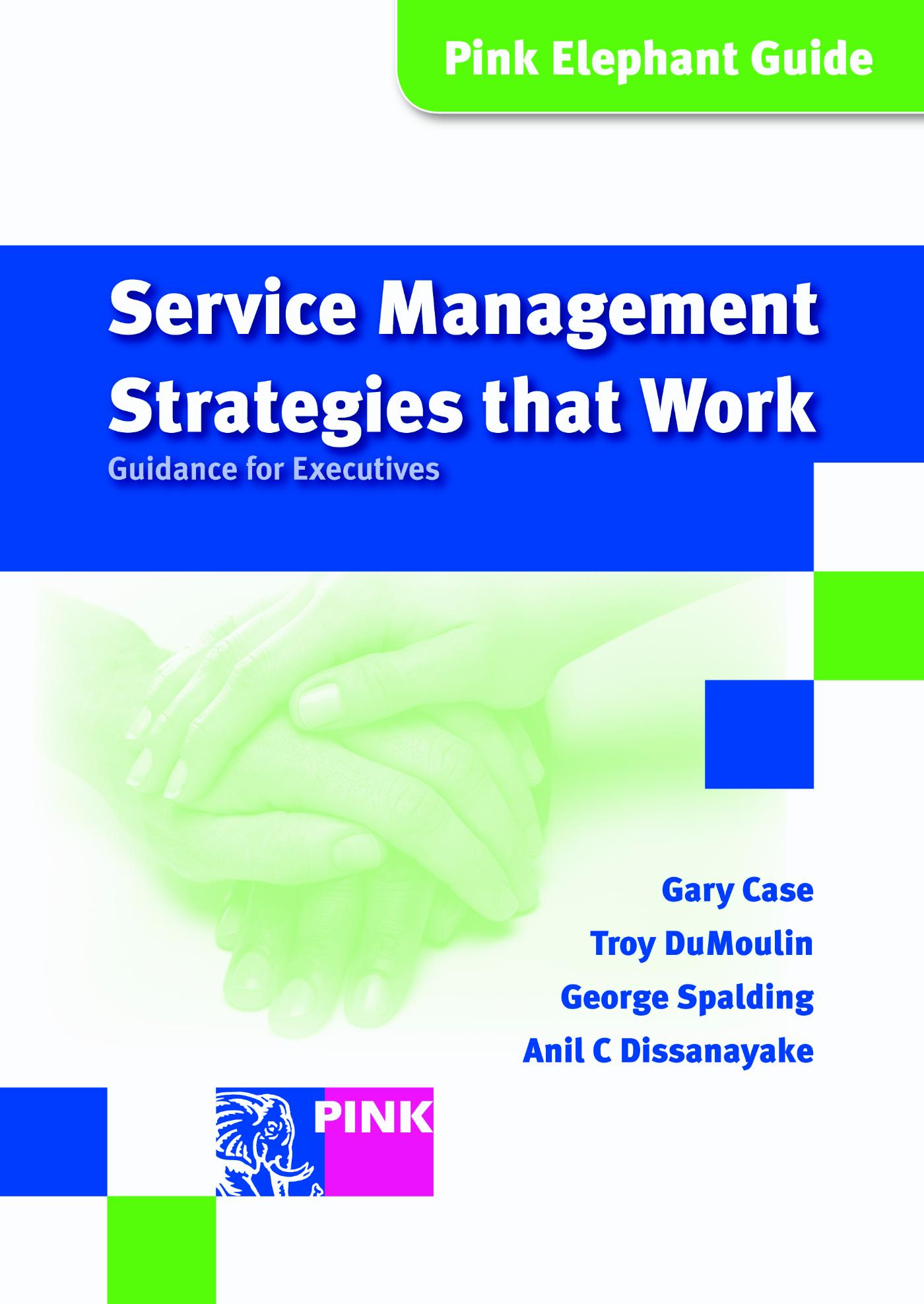Service management strategies that work