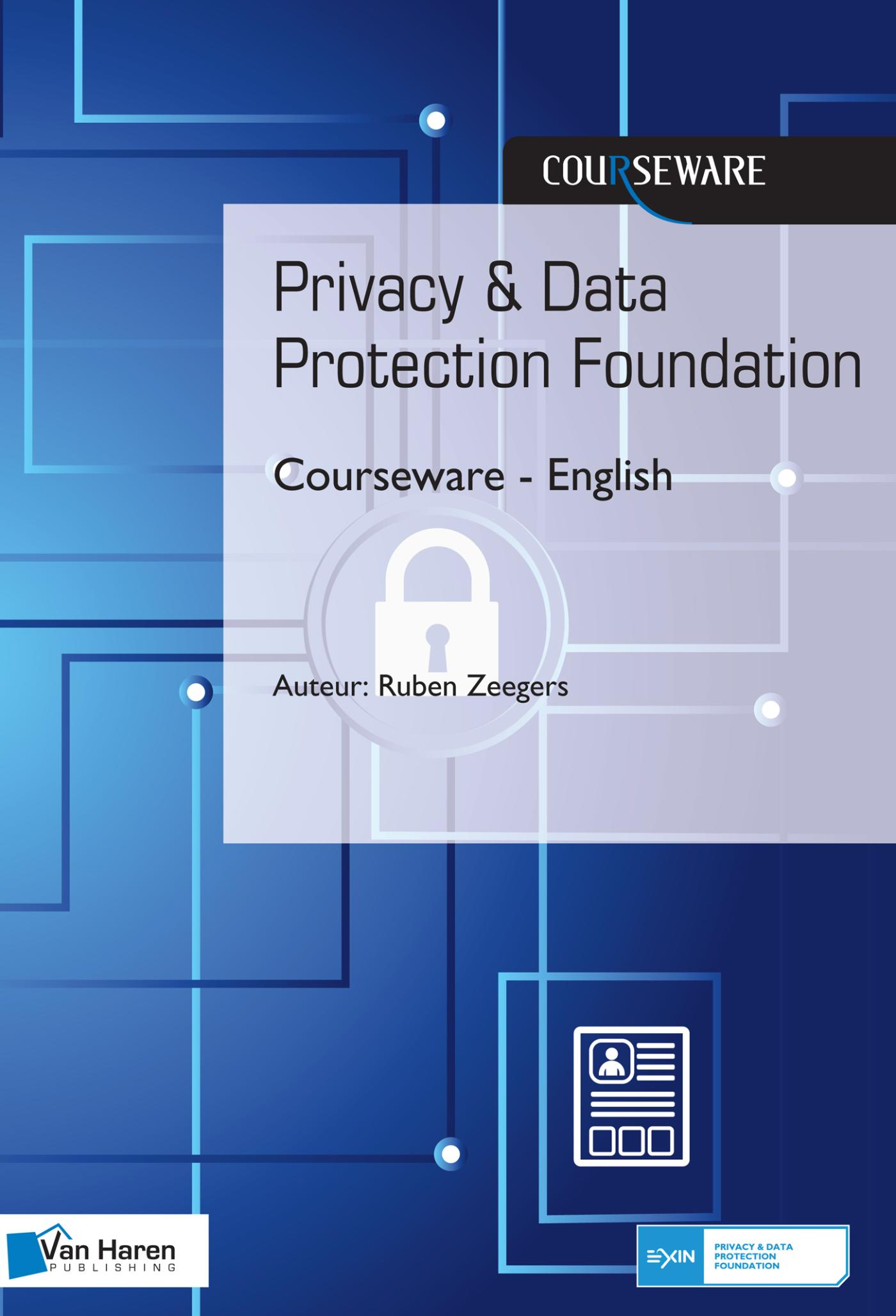 Privacy & Data Protection Foundation Courseware - English