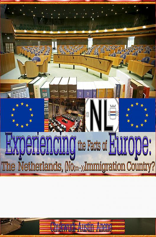Experiencing the realities of Europe: The Netherlands, no(n-)immigration country!