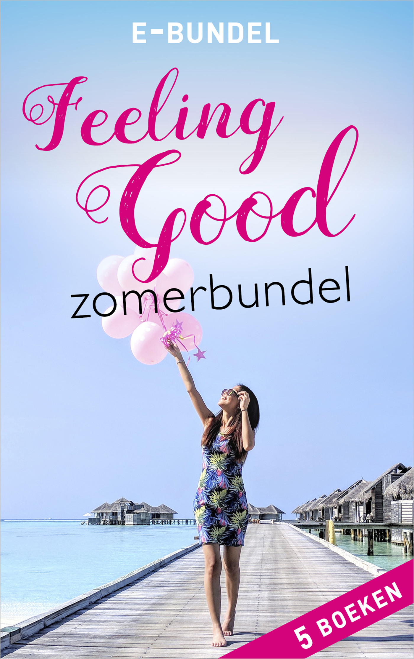 Feeling good-zomerbundel