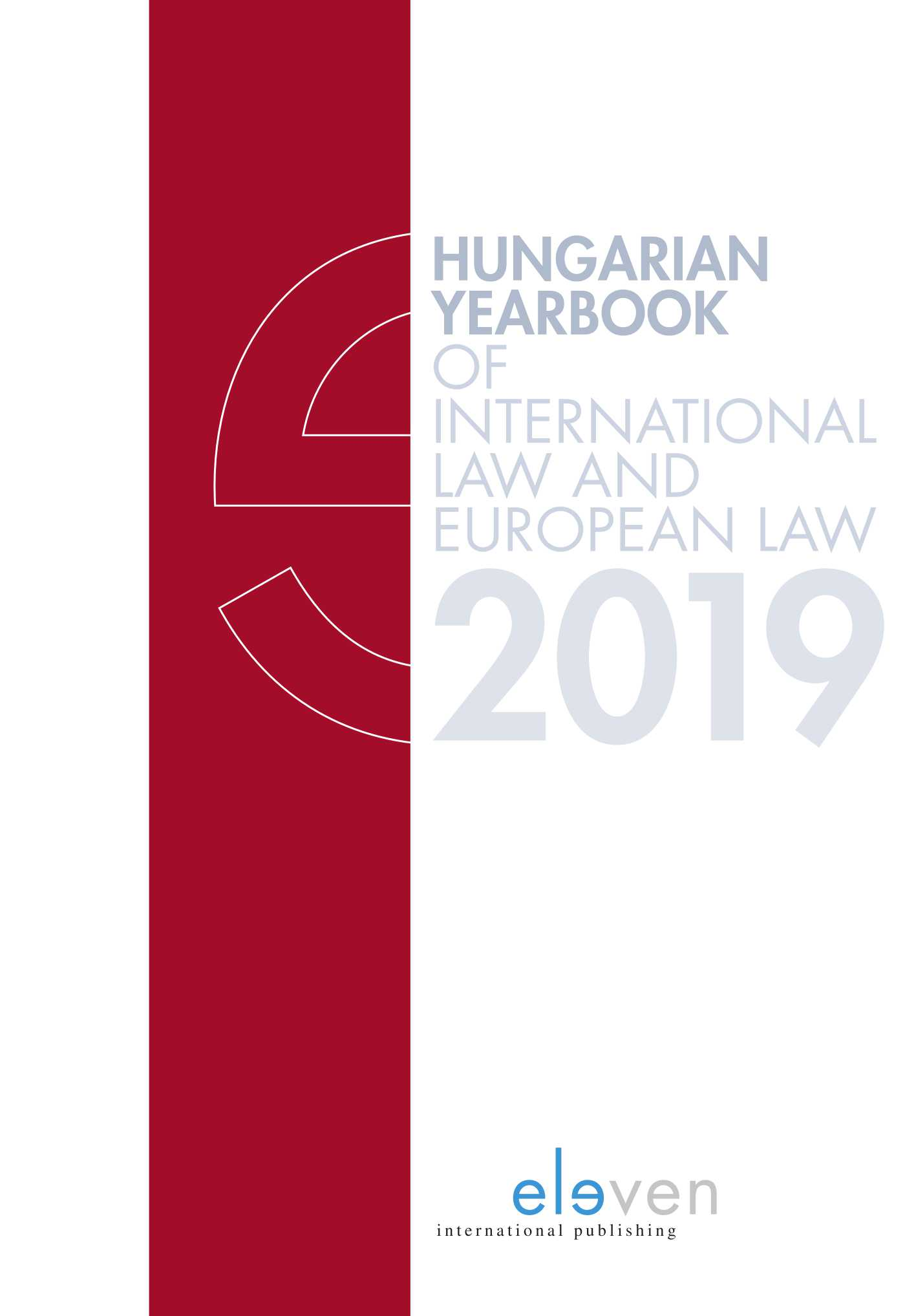 Hungarian Yearbook of International Law and European Law 2019