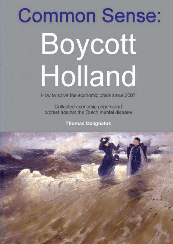 Common sense: Boycott Holland