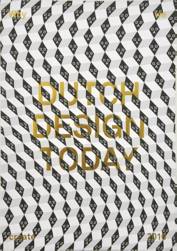 Dutch design today: why we create
