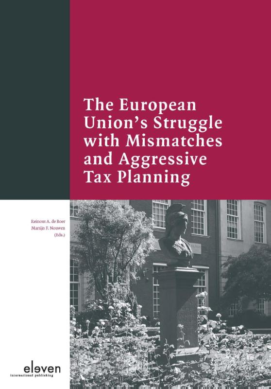 The European union's struggle with mismatches and aggressive tax planning