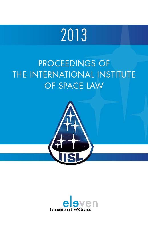 Proceedings of the international institute of space law