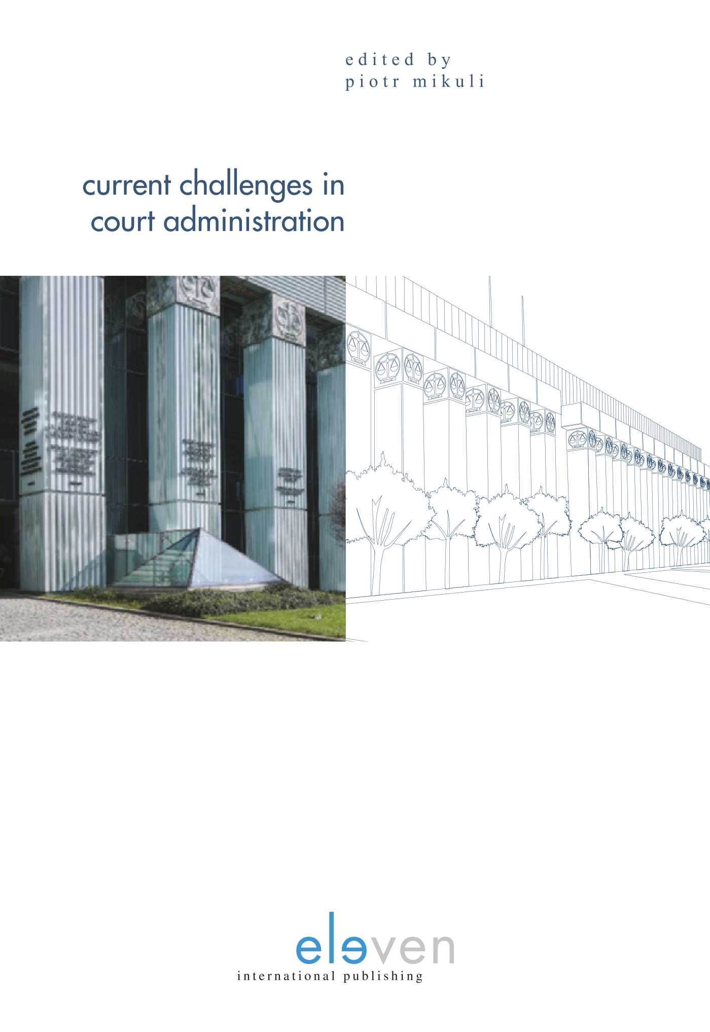 Current challenges in court administration